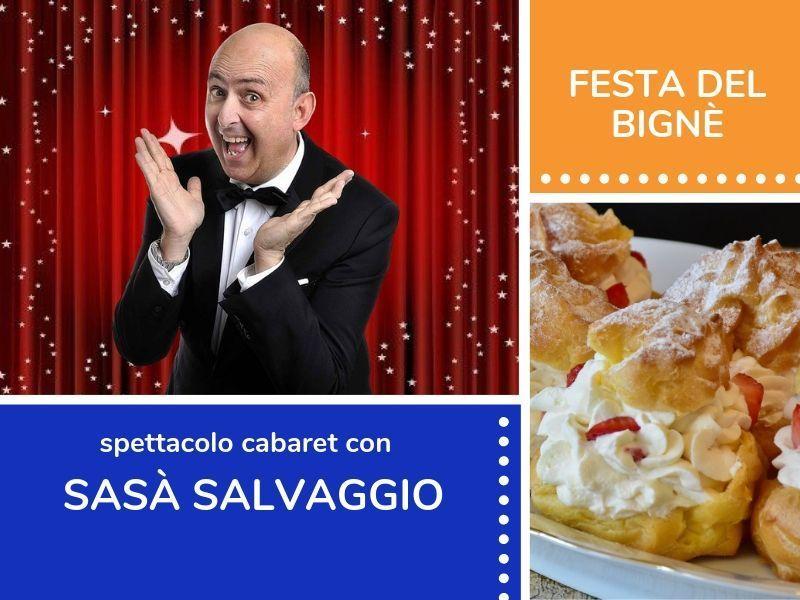 07/09/2019 - Festa del bignè e Cabaret con Sasà Salvaggio