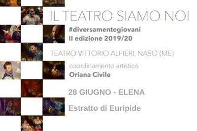 28/06/2020 - Elena - II edizione Il teatro siamo noi - Naso