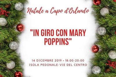 14/12/2019 - In giro con Mary Poppins - Cosa fare a Capo d'Orlando