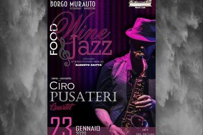 23/01/2020 - 'Wine Food & Jazz' 6th edition Ciro Pusateri Quartett - Cosa fare a Piraino