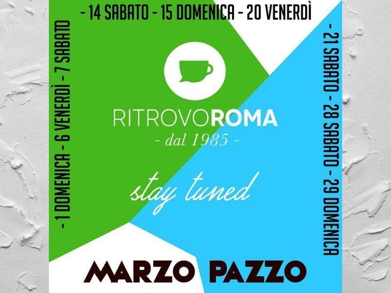 Marzo Pazzo al Ritrovo Roma Lounge Bar - Cosa fare a Gioiosa Marea - EVENTO ANNULLATO CAUSA CORONAVIRUS