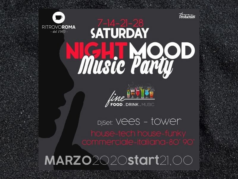 Saturday Night Mood Music Party - Ritrovo Roma Lounge Bar - EVENTI ANNULLATI CAUSA CORONAVIRUS