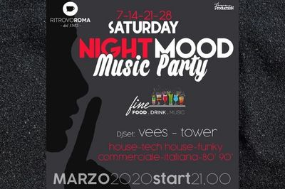 Saturday Night Mood Music Party - Ritrovo Roma Lounge Bar - EVENTI ANNULLATI CAUSA CORONAVIRUS