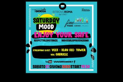27/06/2020 - Saturday Mood - Ritrovo Roma
