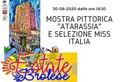 30/08/2020 - Mostra pittorica Atarassia e selezione regionale Miss Italia