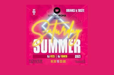 Saturday Summer - Ritrovo Roma