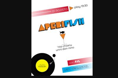 01/08/2021 - APERIFISH | 19.30 - Unni Don Nino - Bar Osteria