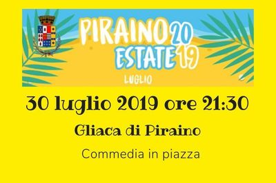 30/07/2019 - Commedia in piazza - h. 21:30