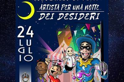 24/07/2019 - Artista per una notte, dei desideri - h. 18:00